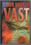 Vast by Linda Nagata (First UK Edition) Gollancz File Copy
