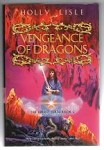 Vengeance of Dragons by Holly Lisle (First UK Edition) Gollancz File Copy
