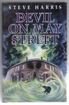 The Devil on May Street by Steve Harris (First UK Edition) Gollancz File Copy