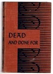 Dead and Done For by Robert Reeves (First Edition)