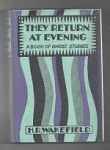 They Return at Evening by H. R. Wakefield (First Edition)