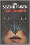 The Seventh Raven by Peter Dickinson (First UK Edition) Gollancz File Copy