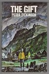 The Gift by Peter Dickinson (First UK Edition) Gollancz File Copy