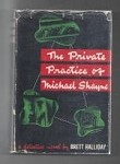 The Private Practice of Michael Shayne by Brett Halliday (First Edition)