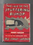 The Case of the Stuttering Bishop by Erle Stanley Gardner (First Edition)
