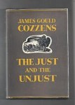 The Just and the Unjust by James Gould Cozzens (First Edition) Haycraft-Queen