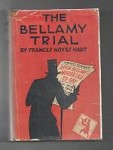 The Bellamy Trial by Frances Noyes Hart (First Edition) Haycraft-Queen Cornerstone
