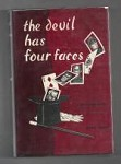 The Devil Has Four Faces by John Jakes (First Edition)