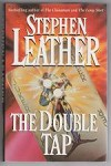 The Double Tap by Stephen Leather (First UK Edition)