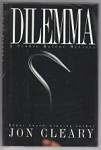 Dilemma by John Cleary (First U.S. Edition)