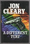 A Different Turf by John Gardner Jon Cleary (First UK Edition)