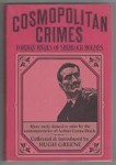 Cosmopolitan Crimes by Hugh Greene (Compiler & Intro) First U.S Edition