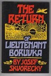 The Return of Lieutenant Boruvka by Josef Skvorecky (First Edition)