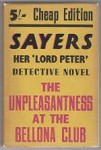 The Unpleasantness at the Bellona Club by Dorothy L. Sayers (Cheap Edition)