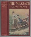 The Message by Louis Tracy (First Edition)