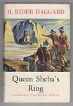 Queen Sheba's Ring by H. Rider Haggard (Illustrated)
