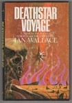 Deathstar Voyage by Ian Wallace (Book Club Edition)