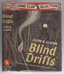 Blind Drifts by Clyde B. Clason (First Edition)