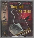 They Tell No Tales by Manning Coles (First Edition)