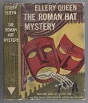 The Roman Hat Mystery by Ellery Queen (First thus) Haycraft-Queen Cornerstone