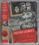 The Lady in the Morgue by Jonathan Latimer (Photoplay Edition)