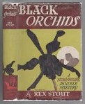 Black Orchids by Rex Stout (First thus) A Nero Wolfe Double Mystery