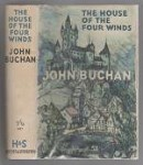 House of the Four Winds by John Buchan (First Edition)