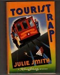 Tourist Trap by Julie Smith (First Edition) Signed