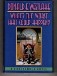 What's the Worst that Could Happen?? by Donald E. Westlake