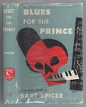 Blues for the Prince by Bart Spicer (First Edition)