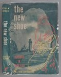 The New Shoe by Arthur W. Upfield (First Edition)