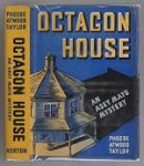 Octagon House by Phoebe Atwood Taylor (First Edition)