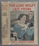 The Lone Wolf's Last Prowl by Louis Joseph Vance (First Edition)