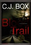 Blood Trail by C. J. Box (First Edition) Signed