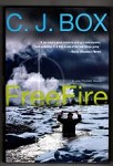 Freefire by C. J. Box (First Edition)