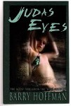 Judas Eyes by Barry Hoffman Signed