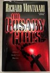 The Rosary Girls by Richard Montanari (First Edition)
