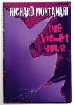 The Violet Hour by Richard Montanari (Internationally Acclaimed Thriller)