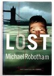Lost by Michael Robotham (First Edition)