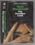 The Goodbye Look by Ross MacDonald (First Edition)