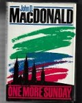 One More Sunday by John D. MacDonald (First Edition)