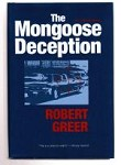 The Mongoose Deception by Robert Greer (First Edition)