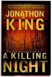 A Killing Night by Jonathon King (First Edition) Signed