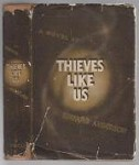 Thieves Like Us by Edward Anderson (First Edition) Otto Penzler Collection