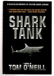 Shark Tank by Tom O'Neill (First Edition)