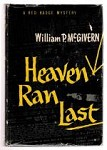 Heaven Ran Last by William P. McGivern (First Edition)