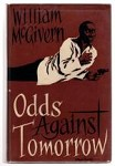Odds Against Tomorrow by William P. McGivern (First Edition)