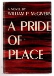 A Pride of Place by William P. McGivern (Edgar Award- Winning Author)