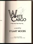 White Cargo by Stuart Woods (First Edition) Signed