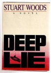 Deep Lie by Stuart Woods (First Edition)